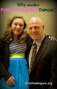 Why every family should experience a Father Daughter dance at least once in their lives!