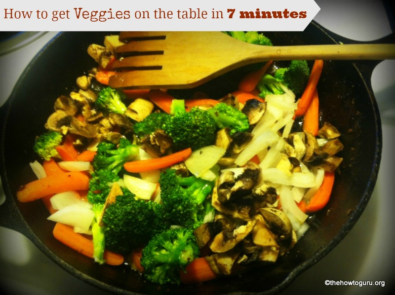 How-to-get-veggies-on-table-in-7-minutes