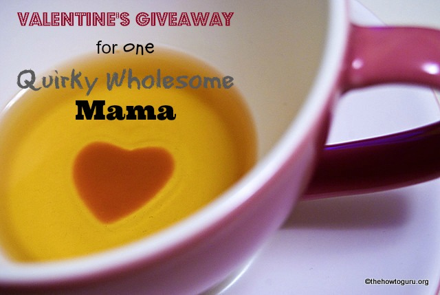 Valentine's Giveaway For One Amazing Mama