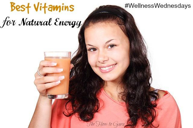 Best Vitamins For Natural Energy {Wellness Wednesdays}