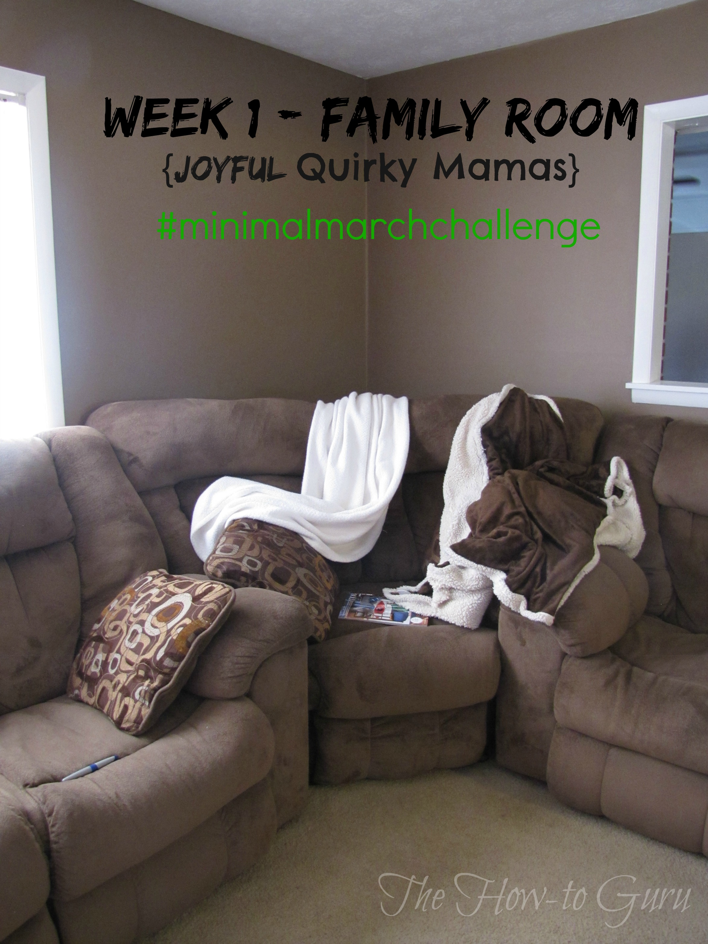 Minimal March Challenge: Family Room {Week 1 for Joyful Quirky Mamas}