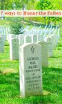 7 AWESOME ways to Honor the Fallen Soldier & family