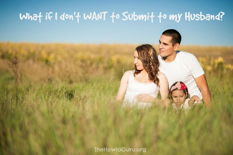 how to submit to my husband