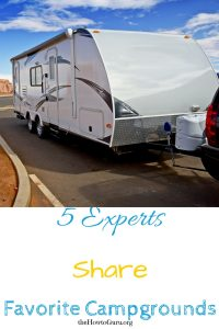 RV Campgrounds Guide: 5 Travel Experts Spill The Secret Spots!