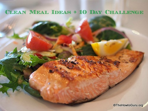 How-to Wellness: Clean Meal Ideas For Homemakers
