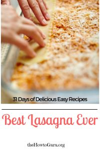 BEST Lasagna Recipe (31 Days of Delicious Easy Recipes Day 10 )