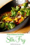 Amazing Stir fry recipe for 31 Days of Delicious Easy Recipes!