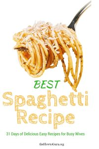 Best Spaghetti Recipe (31 Days of Delicious Easy Recipes Day 15)