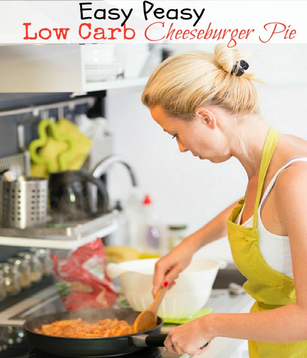 Her recipe for EASY, Low Carb Cheeseburger Pie is full of flavor and very quick to throw together.