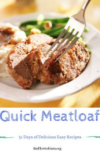 Quick Meatloaf Recipe (31 Days of Delicious Easy Recipes – Day 8)
