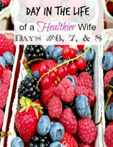 Live Healthier Hacks! (Healthier Wife VLOG Days #6-7-8)