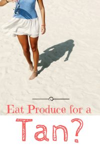 How To Eat Healthy Foods For A Gorgeous Tan? Huh???