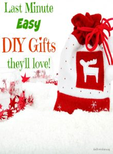 Last Minute DIY Christmas Gifts – Easy & Fabulous Ones They'll Adore!