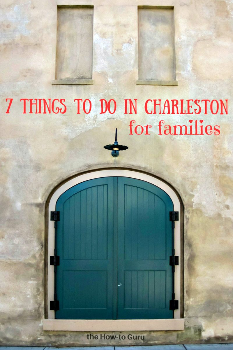 7 things to do in charleston for families this year for How do i get to charleston south carolina