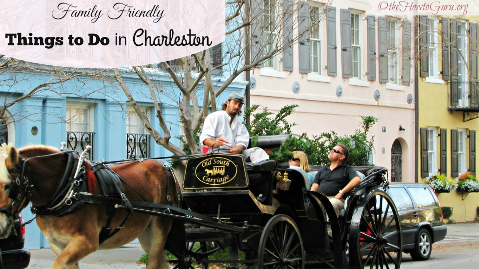 7 MUST-SEE Things to Do in Charleston QUICK Guide for Families with pictures, video, and the BEST map for sightseeing with kids