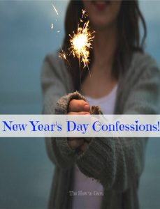 New Year's Day Confessions + Why I'm Not BLOGGING Anymore!