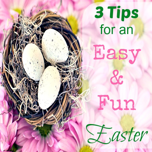 It's a wonderful time of year: new life blooming outside, Spring weather ... Here are her 3 Hacks for a meaningful but easy Easter 2017 weekend!!!
