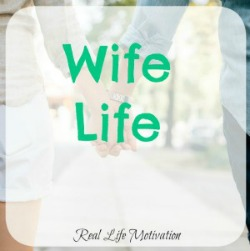 Wife Life