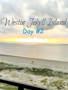 Day 2 At The Westin Jekyll Island – Great Food, Beauty, And Pool Time!