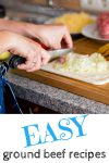 EASIEST recipes with ground meat