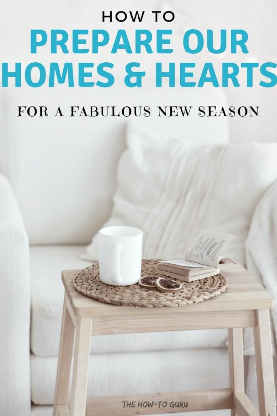 AWESOME tips to prepare our hearts and home with the start of a new season