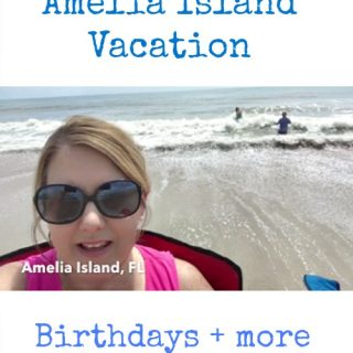 All about our August Vacation to Amelia Island Florida & other family adventures!