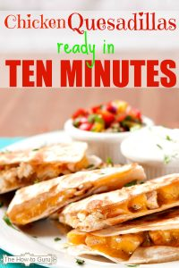 Easiest Chicken Quesadilla Recipe On The Table In 10 Minutes Tonight