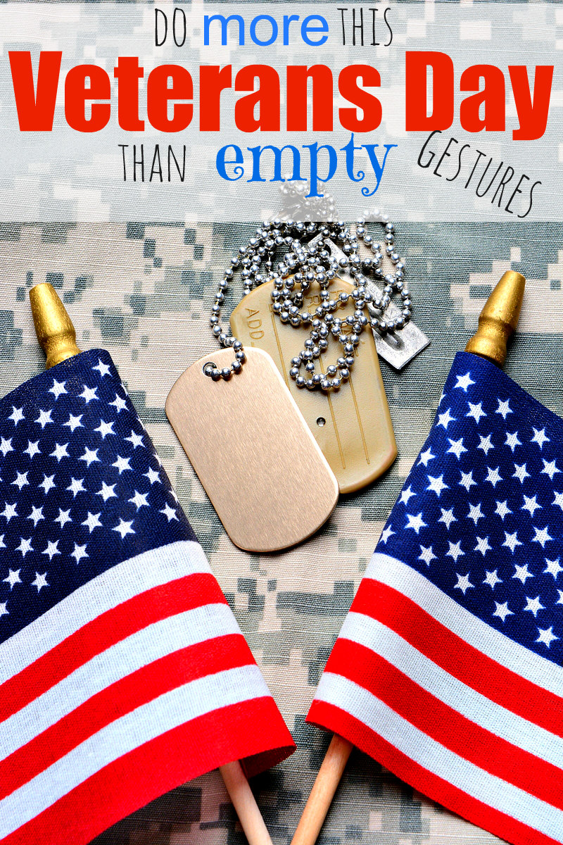 fabulous ideas to REALLY thank a Veteran for Veterans Day!