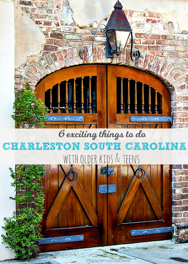 6 Exciting Charleston SC attractions with teens & older kids - old Charleston door