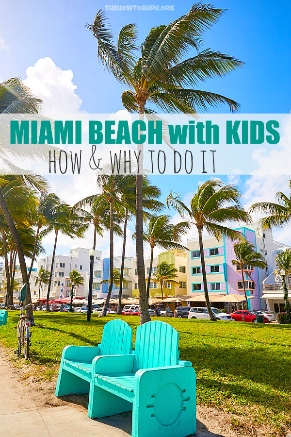 How and why to peek at Miami Beach with kids - Art Deco buildings of Miami Beach